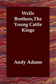 Cover of: Wells Brothers,The Young Cattle Kings