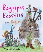 Cover of: Bagpipes Beasties And Bogles