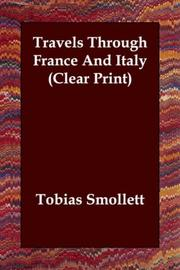 Cover of: Travels Through France And Italy (Clear Print) | Tobias Smollett