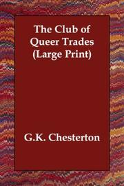 Cover of: The Club of Queer Trades (Large Print) | G. K. Chesterton