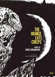 The Orange Eats Creeps A Novel
