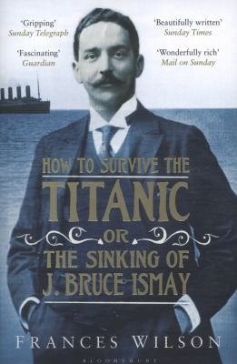 How to survive the titanic book