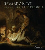 Cover of: Rembrandt And The Passion