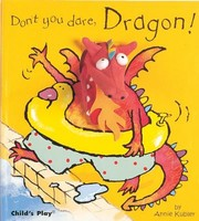 Cover of: Dont You Dare Dragon