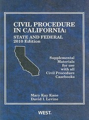 Cover of: Civil Procedure In California State And Federal Supplemental Materials For Use With All Civil Procedure Casebooks 2010