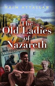 Cover of: The Old Ladies Of Nazareth