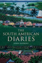 Cover of: The South American Diaries