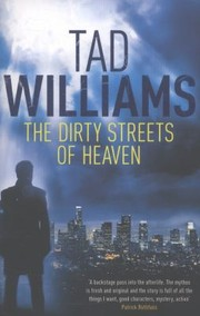 Cover of: The Dirty Streets Of Heaven