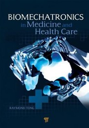Cover of: Biomechatronics In Medicine And Health Care