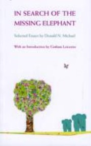 Cover of: In Search Of The Missing Elephant Selected Essays