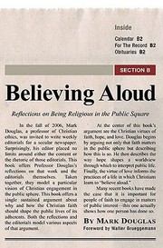 Cover of: Believing Aloud Reflections On Being Religious In The Public Square