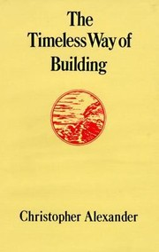 Cover of: The Timeless Way Of Building |