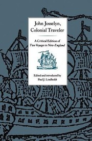 Cover of: John Josselyn Colonial Traveler A Critical Edition Of Two Voyages To Newengland