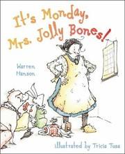 Cover of: Its Monday Mrs Jolly Bones