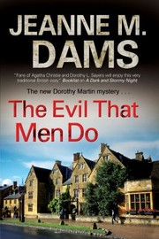 Cover of: The Evil That Men Do A Dorothy Martin Mystery