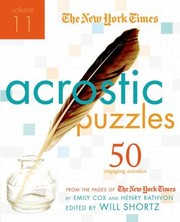 Cover of: The New York Times Acrostic Puzzles 50 Challenging Acrostics From The Pages Of The New York Times