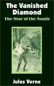 Cover of: The Vanished Diamond: a tale of South Africa.