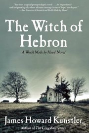 Cover of: The Witch Of Hebron A World Made By Hand Novel