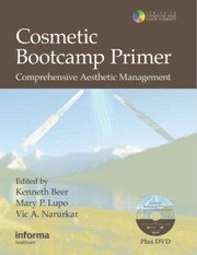 Cover of: Cosmetic Bootcamp Primer Comprehensive Aesthetic Management
