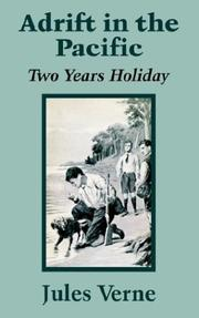 Cover of: Adrift in the Pacific: Two Years Holiday