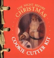 Cover of: The Night Before Christmas Cookie Cutter Kit