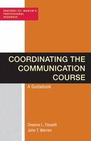 Cover of: Coordinating The Communication Course A Guidebook