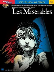 Cover of: Les Misrables Orchestrated Arrangements With You As The Soloist