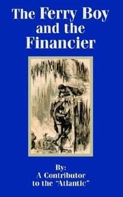 Cover of: The Ferry Boy and the Financier