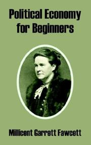 Cover of: Political Economy For Beginners | Millicent Garrett Fawcett