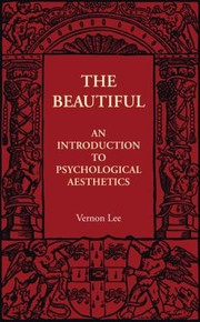 Cover of: The Beautiful An Introduction To Psychological Aesthetics