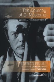 Cover of: The Journey Of G Mastorna The Film Fellini Didnt Make
