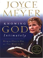 Knowing God Intimately by Joyce Meyer