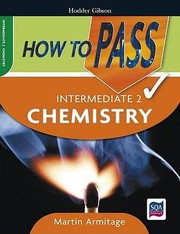 Cover of: How To Pass Intermediate 2 Chemistry