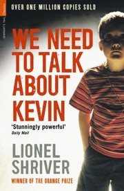 Cover of: We Need To Talk About Kevin A Novel