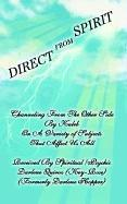 Cover of: DIRECT FROM SPIRIT