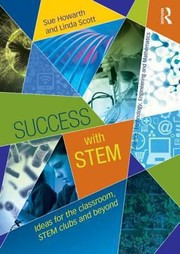 Cover of: Success With Stem Ideas For The Classroom Stem Clubs And Beyond