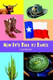 Cover of: Now It's Time to Dance