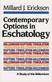 Cover of: Contemporary Options In Eschatology A Study Of The Millennium