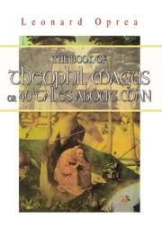 Cover of: THE BOOK OF THEOPHIL MAGUS OR 40 TALES ABOUT MAN