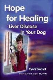 Cover of: Hope For Healing Liver Disease In Your Dog