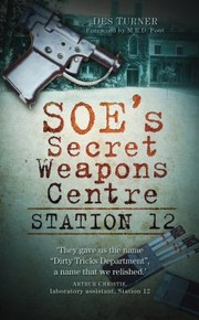 Cover of: Soes Secret Weapons Centre Station 12