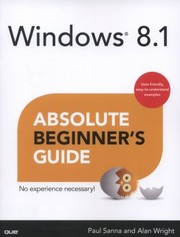 Cover of: Windows 81 Absolute Beginners Guide