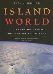 Cover of: Island World A History Of Hawaii And The United States