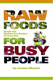 Cover of: Raw foods for busy people