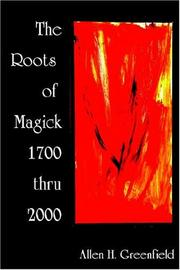 Cover of: THE ROOTS OF MODERN MAGICK