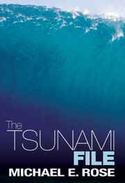 Cover of: The Tsunami File Not Every Victim Is Found To Be Innocent