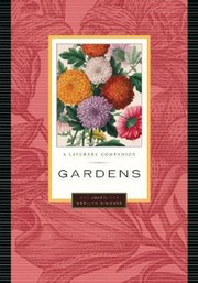 Cover of: Gardens A Literary Companion