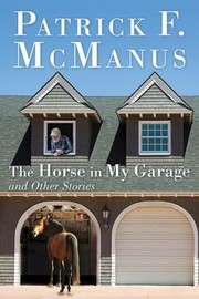 Cover of: The Horse in My Garage and Other Stories