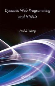 Cover of: Dynamic Web Programming And Html5