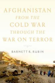 Cover of: Afghanistan From The Cold War Through The War On Terror